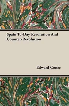 Spain To-Day Revolution and Counter-Revolution 140677099X Book Cover