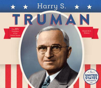 Harry S. Truman - Book  of the United States Presidents *2017*