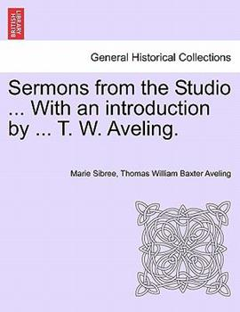 Paperback Sermons from the Studio with an Introduction by T W Aveling Book