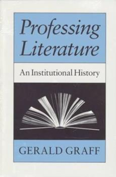 Paperback Professing Literature: An Institutional History Book