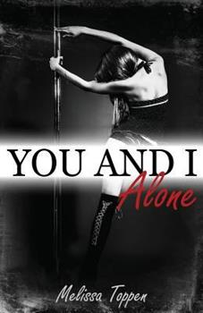 You and I, Alone - Book #1 of the You and I
