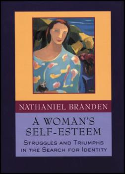 A Woman's Self-Esteem: Struggles and Triumphs in the Search for Identity 0787943711 Book Cover
