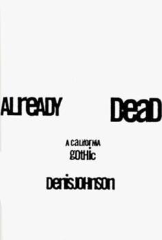 Already Dead: A California Gothic 0060187379 Book Cover