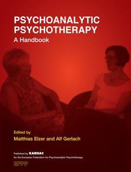 Paperback Psychoanalytic Psychotherapy: A Handbook Book