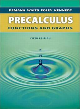 Precalculus: Functions and Graphs, Fifth Edition 0201822970 Book Cover