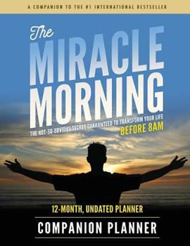 The Miracle Morning Companion Planner 1942589212 Book Cover