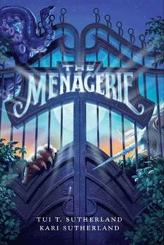 The Menagerie 0060780665 Book Cover
