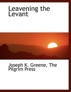 Paperback Leavening the Levant Book
