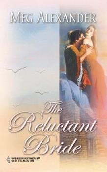 The Reluctant Bride - Book #3 of the Steepwood Scandal