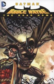 Batman: Bruce Wayne - The Road Home - Book #193 of the Modern Batman