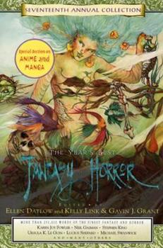 The Year's Best Fantasy and Horror: Seventeenth Annual Collection 031232927X Book Cover
