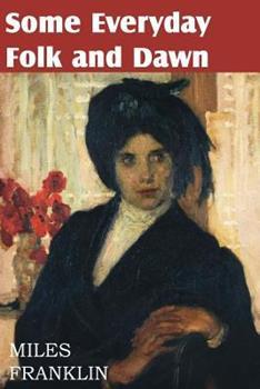 Some Everyday Folk and Dawn (Virago Modern Classics) 0860685004 Book Cover