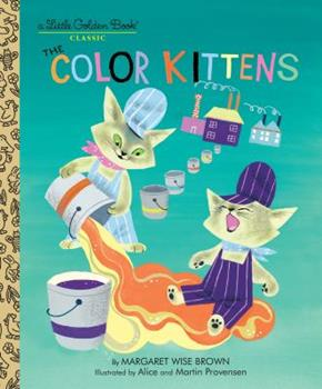 The Color Kittens 0307021416 Book Cover