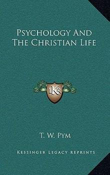 Hardcover Psychology and the Christian Life Book