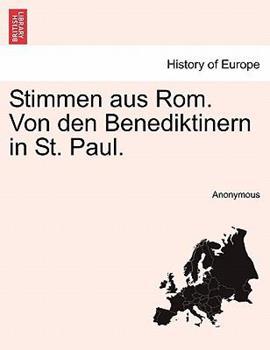 Paperback Stimmen aus Rom. Von den Benediktinern in St. Paul. Book