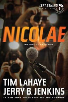 Nicolae: The Rise of Antichrist - Book #3 of the Left Behind