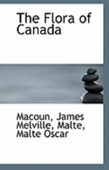 Paperback The Flora of Canad Book