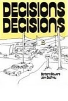 Decisions, Decisions 0887510213 Book Cover