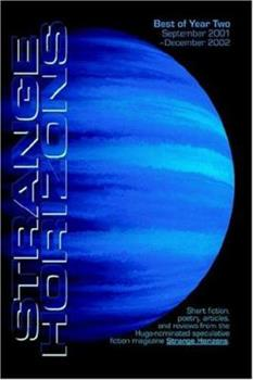 Strange Horizons, Year Two 1590210379 Book Cover