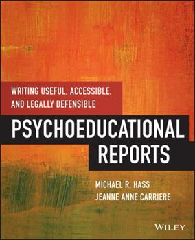 Paperback Writing Useful, Accessible, and Legally Defensible Psychoeducational Reports Book
