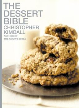 The Dessert Bible 0316339199 Book Cover