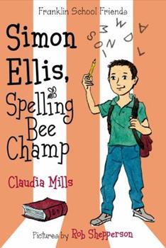 Simon Ellis, Spelling Bee Champ - Book  of the Franklin School Friends