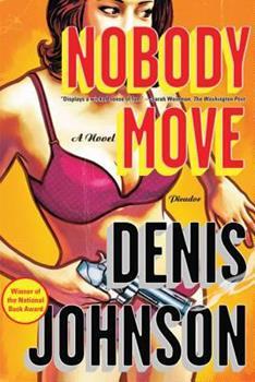 Nobody Move 0312429614 Book Cover