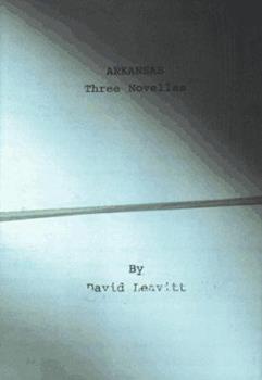 Arkansas: Three Novellas 0395901286 Book Cover