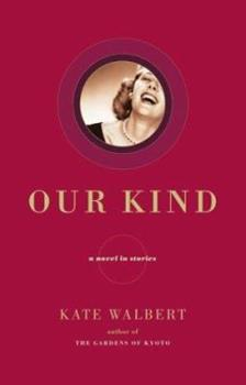 Our Kind: A Novel in Stories 0743245601 Book Cover