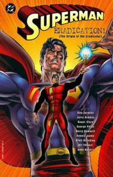 Superman: Eradication - Book  of the Superman: One-Shots