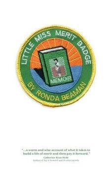Paperback Little Miss Merit Badge: A Memoir Book