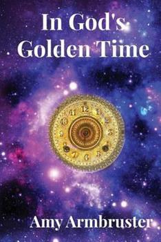 Paperback In God's Golden Time Book