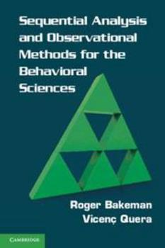 Digital Sequential Analysis and Observational Methods for the Behavioral Sciences Book