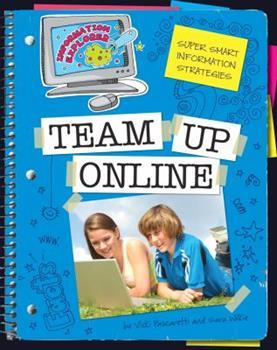 Library Binding Super Smart Information Strategies: Team Up Online Book