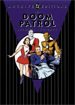 The Doom Patrol Archives, Vol. 1 - Book  of the DC Archive Editions