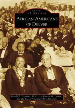 African Americans of Denver - Book  of the Images of America: Colorado