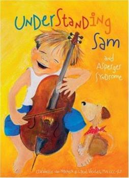 Hardcover Understanding Sam and Asperger Syndrome Book