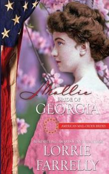 Mollie: Bride of Georgia - Book #4 of the American Mail-Order Brides