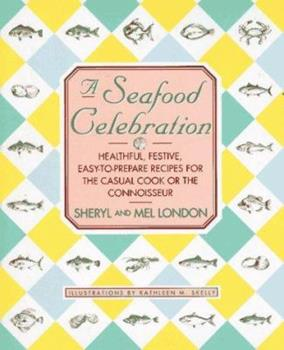 Seafood Celebration 0785809279 Book Cover