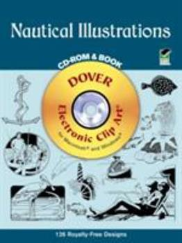 Paperback Nautical Illustrations (Dover Electronic Clip Art) (CD-ROM and Book) Book