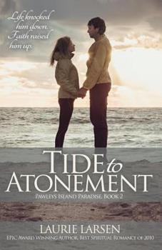 Tide to Atonement - Book #2 of the Pawleys Island Paradise