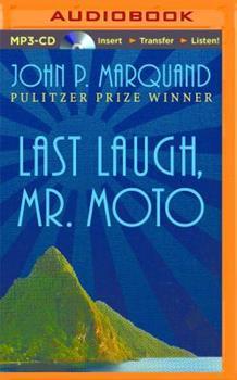 Last Laugh, Mr. Moto 0316547050 Book Cover