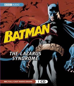 Batman: The Lazarus Syndrome - Book #50 of the Modern Batman