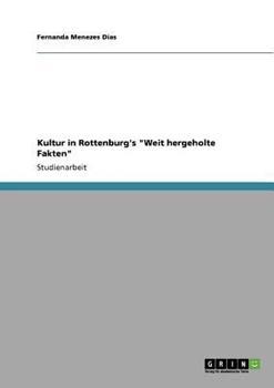 Paperback Kultur in Rottenburg's 'Weit hergeholte Fakten' [German] Book