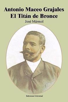 Paperback Antonio Maceo Grajales El Titan de Bronce [Spanish] Book