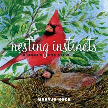 Hardcover Nesting Instincts: A Bird's-Eye View Book