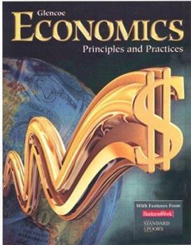 Economics Principles and Practices: Teachers Wraparound Edition 0078285623 Book Cover