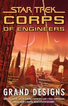 Grand Designs (Star Trek) - Book #9 of the Starfleet Corps of Engineers Omnibus