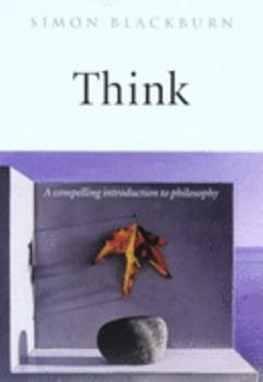 Think: A Compelling Introduction to Philosophy 0965025330 Book Cover