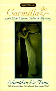 Carmilla and Other Tales of Mystery: And 12 Other Classic Tales of Mystery 0451526392 Book Cover